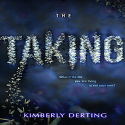 Review: The Taking by Kimberly Derting
