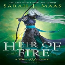 Review: Heir of Fire by Sarah J. Maas (@jessicadhaluska, @SJMaas)