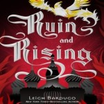Ruin and Rising by Leigh Bardugo resized