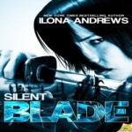 Silent Blade by Ilona Andrews resized
