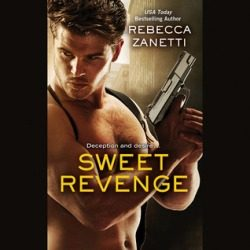 Audiobook Review: Sweet Revenge by Rebecca Zanetti