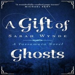 Review: A Gift of Ghosts by Sarah Wynde