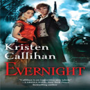 Review and Giveaway: Evernight by Kristen Callihan