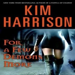 Mini Reviews: For a Few Demons More & The Outlaw Demon Wails by Kim Harrison