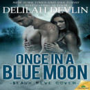 Book Blast and Giveaway: Once in a Blue Moon by Delilah Devlin