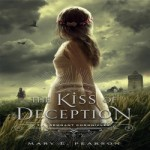 The Kiss of Deception by Mary E. Pearson resized