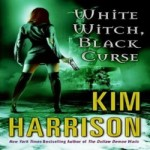 White Witch, Black Curse by Kim Harrison resized