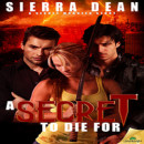 Review: A Secret to Die For by Sierra Dean