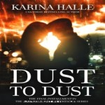 Dust to Dust by Karina Halle resized