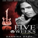 Five Weeks by Dannika Dark resized