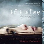 If I Stay by Gayle Forman resized