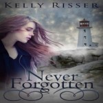 Never Forgotten by Kelly Risser resized
