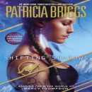 Early Joint Review: Shifting Shadows by Patricia Briggs