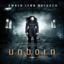 Early Review: Unborn by Amber Lynn Natusch