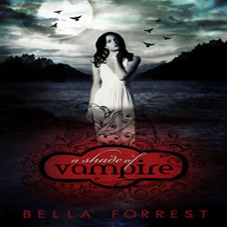 Review: A Shade of Vampire by Bella Forrest