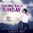 Review: Taking Back Sunday by Cristy Rey