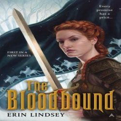 Review: The Bloodbound by Erin Lindsey (@jessicadhaluska, @ETettensor)