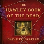 The Hawley Book of the Dead by Chrysler Szarlan resized