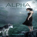 Review: Alpha Divided by Aileen Erin