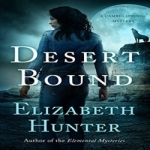 Desert Bound by Elizabeth Hunter resized