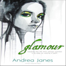 Review: Glamour by Andrea Janes