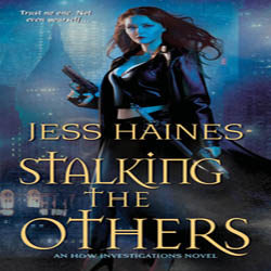Review: Stalking the Others by Jess Haines