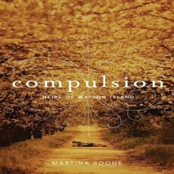 Review: Compulsion by Martina Boone