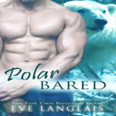 Review: Polar Bared by Eve Langlais