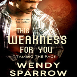 Review: This Weakness for You by Wendy Sparrow