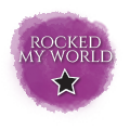 Rocked My World