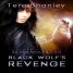 Early Review: Black Wolf's Revenge by Tera Shanley