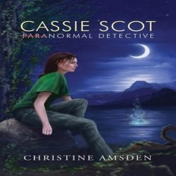 Review: Cassie Scot: ParaNormal Detective by Christine Amsden