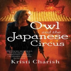 Interview with Kristi Charish, author of Owl and the Japanese Circus