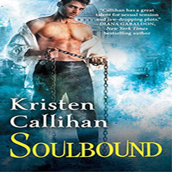 Review and Excerpt: Soulbound by Kristen Callihan