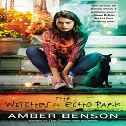 Review: The Witches of Echo Park by Amber Benson