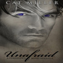 Review: Unafraid by Cat Miller