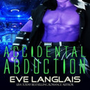 Review: Accidental Abduction by Eve Langlais