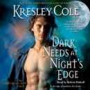 Audiobook Review: Dark Needs at Night's Edge by Kresley Cole