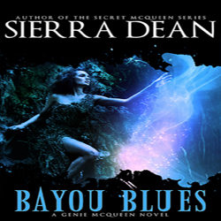 Review and Guest Post: Bayou Blues by Sierra Dean