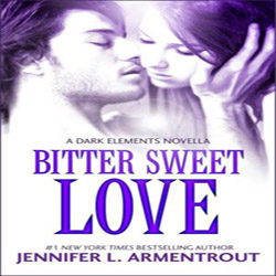 Review: Bitter Sweet Love by Jennifer L. Armentrout