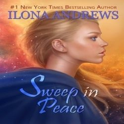 Review: Sweep in Peace by Ilona Andrews (@jessicadhaluska, @ilona_andrews)