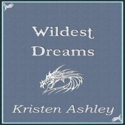 Review: Wildest Dreams by Kristen Ashley (@jessicadhaluska, @KristenAshley68)