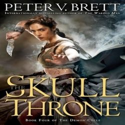 Review: The Skull Throne by Peter V. Brett