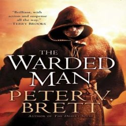 Review: The Warded Man by Peter V. Brett (@jessicadhaluska, @PVBrett)