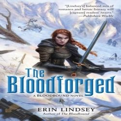Author Interview: The Bloodforged by Erin Lindsey (@jessicadhaluska, @ETettensor)