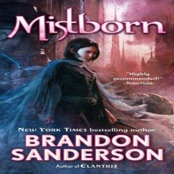 Review: The Final Empire by Brandon Sanderson (@jessicadhaluska, @BrandSanderson)