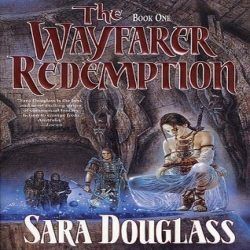 Review: The Wayfarer Redemption by Sara Douglass (@jessicadhaluska)