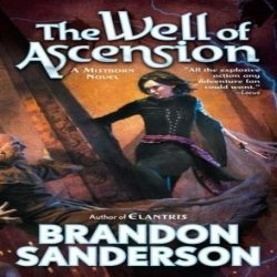 Review: The Well of Ascension by Brandon Sanderson (@jessicadhaluska, @BrandSanderson)