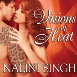 Audiobook Review: Visions of Heat by Nalini Singh (@Mollykatie112, @NaliniSingh)