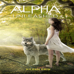 Spotlight and Review: Alpha Unleashed by Aileen Erin (@aileen_erin)